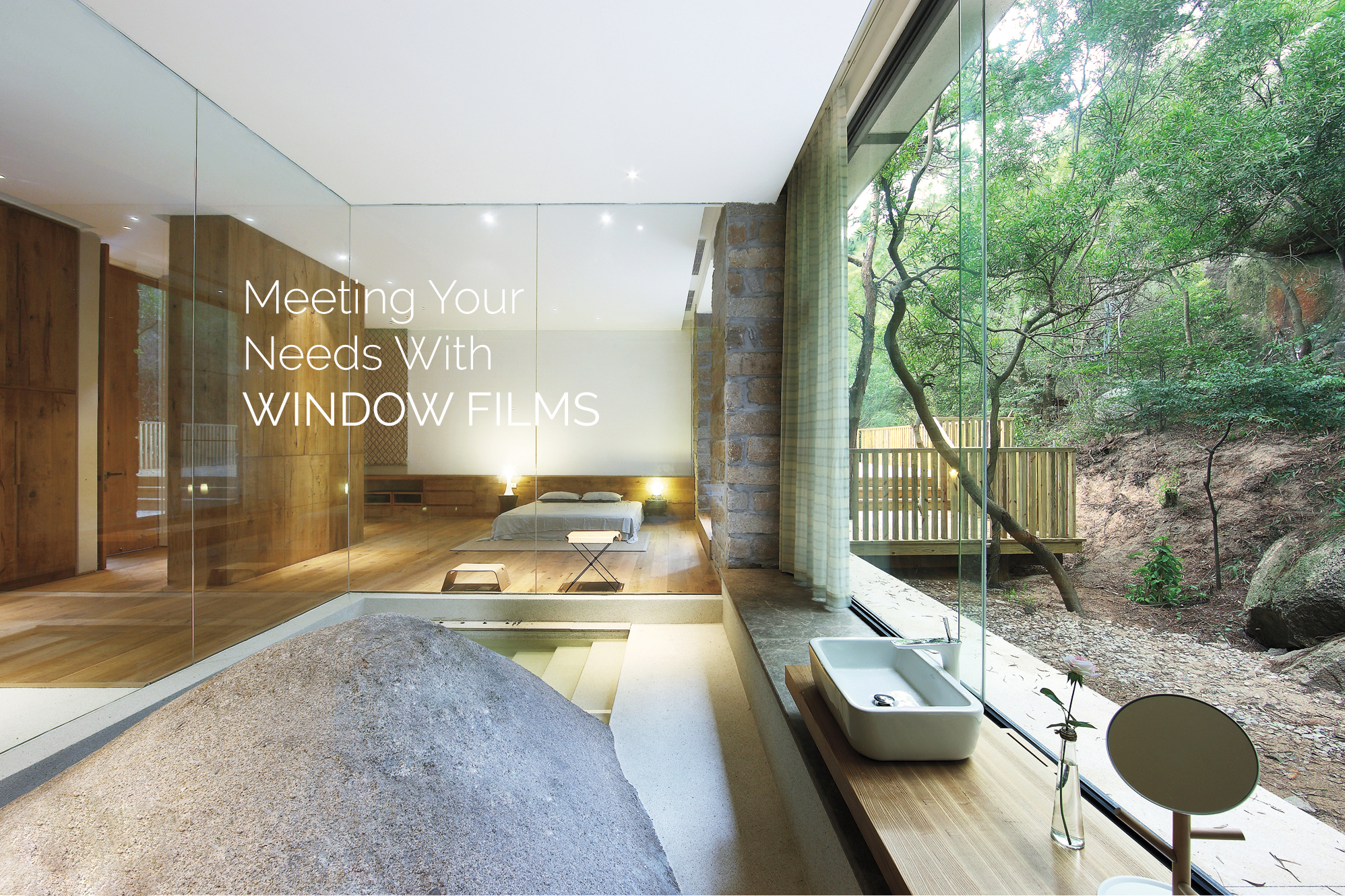 meeting your needs with window films