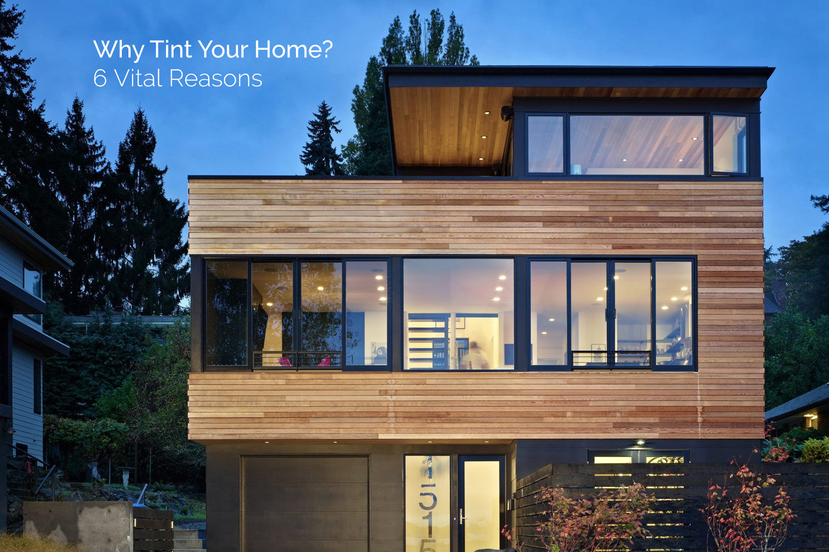 6 vital reasons to tint your home
